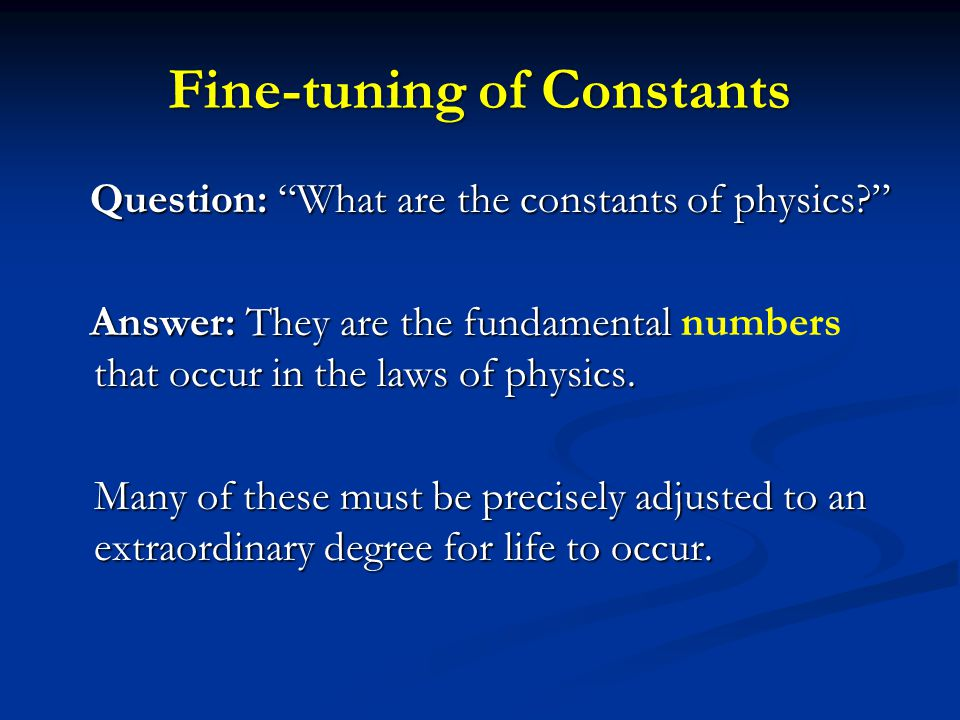 Fine-tuning of Constants