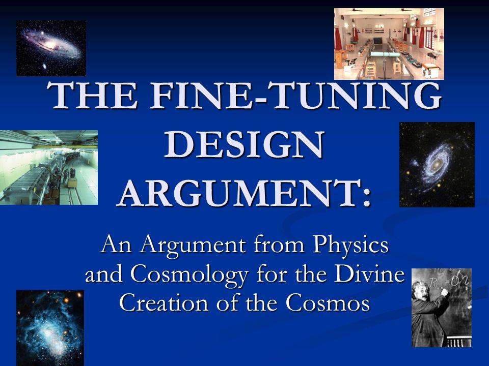 THE FINE-TUNING DESIGN ARGUMENT:
