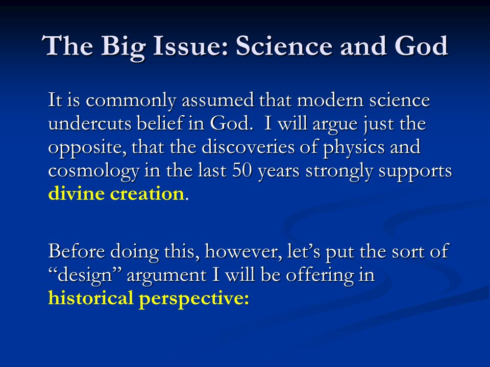 The Big Issue: Science and God