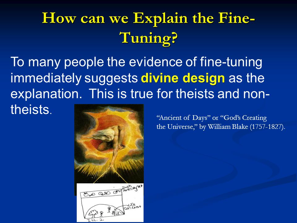 How can we Explain the Fine-Tuning