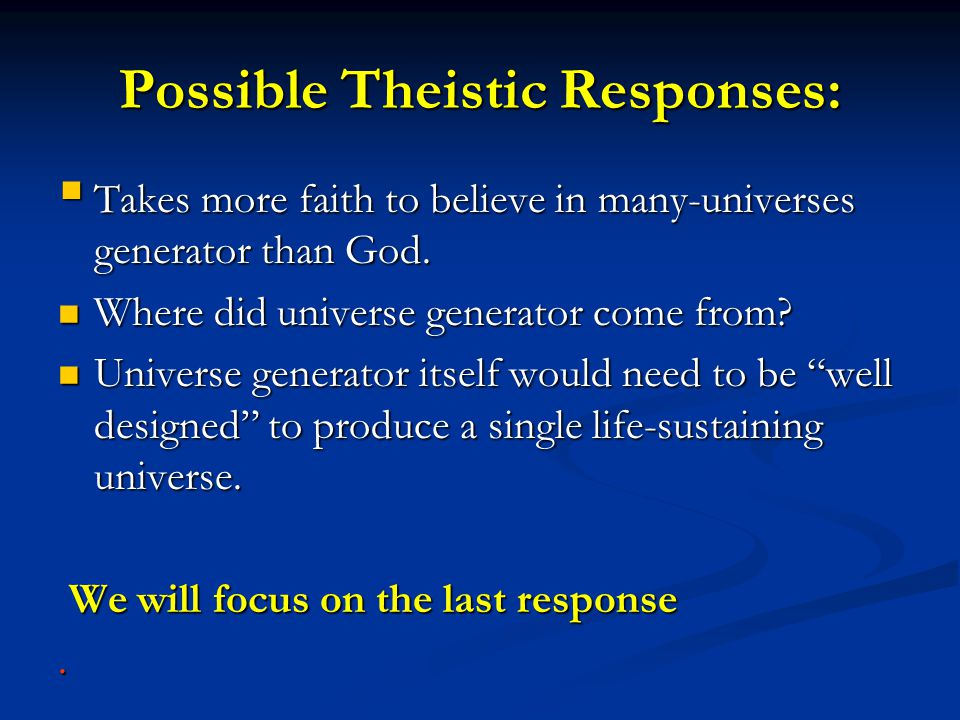Possible Theistic Responses: