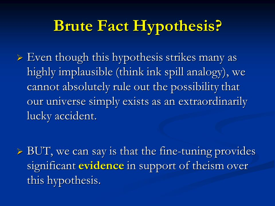 Brute Fact Hypothesis