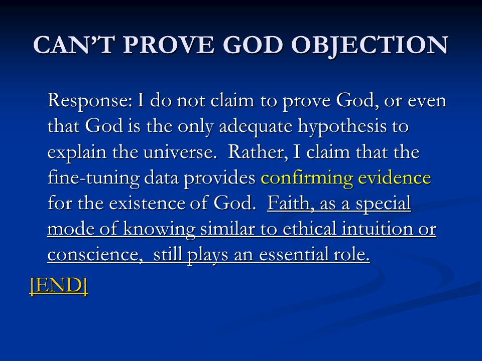 CAN'T PROVE GOD OBJECTION