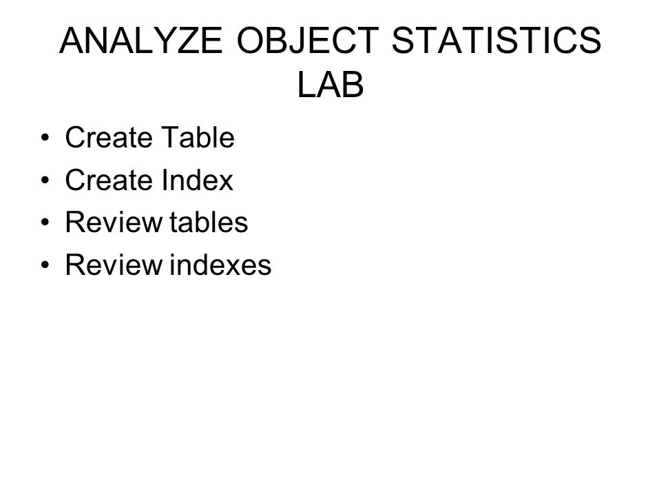 ANALYZE OBJECT STATISTICS LAB