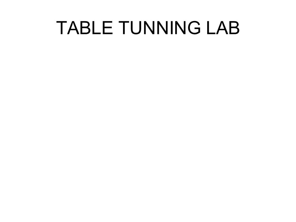 TABLE TUNNING LAB