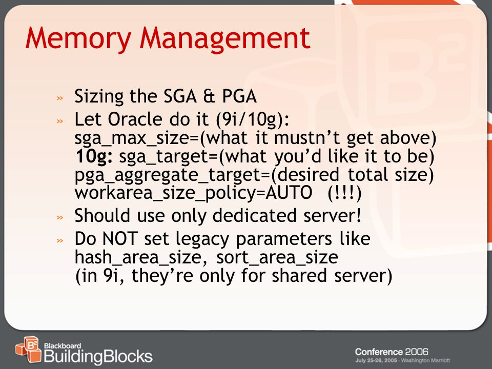 Memory Management Sizing the SGA & PGA