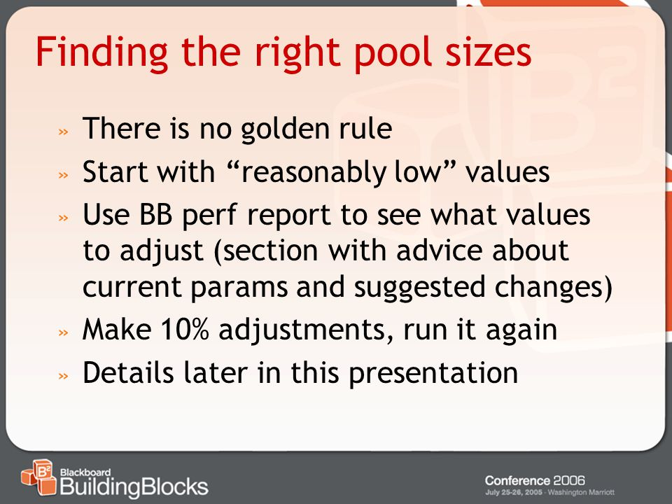 Finding the right pool sizes