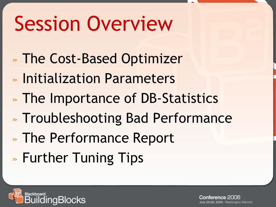 Session Overview The Cost-Based Optimizer Initialization Parameters