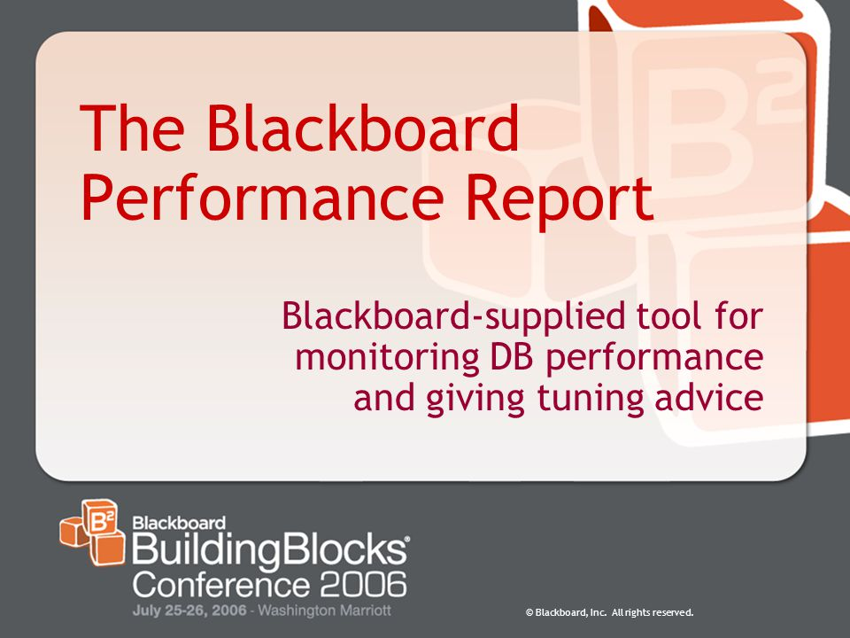 The Blackboard Performance Report