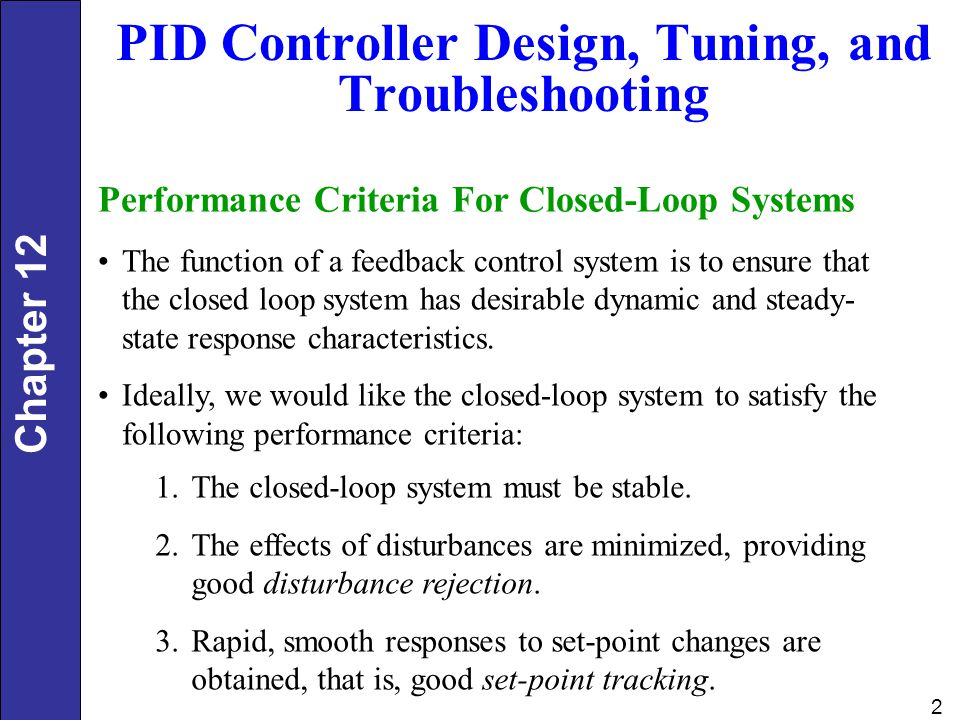 PID Controller Design, Tuning, and Troubleshooting