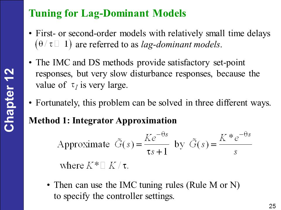 Tuning for Lag-Dominant Models