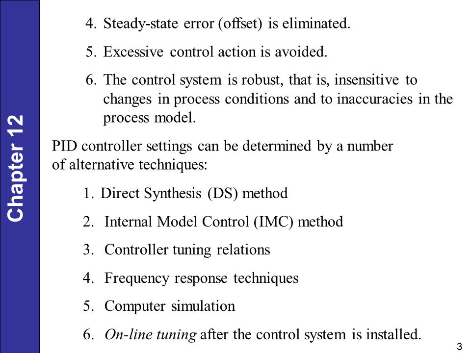 Steady-state error (offset) is eliminated.