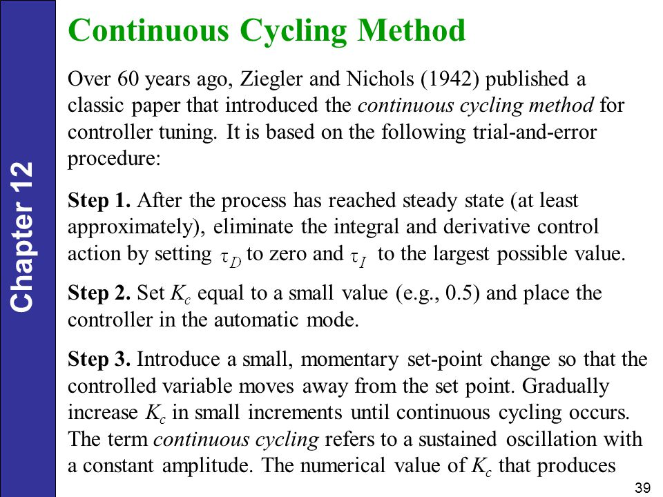 Continuous Cycling Method
