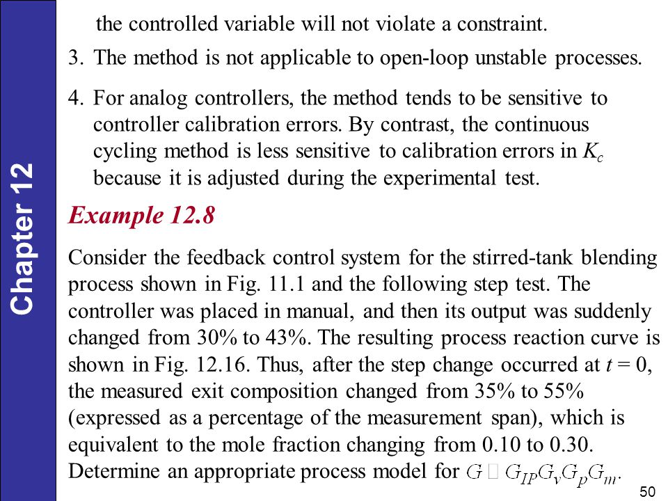 Example 12.8 the controlled variable will not violate a constraint.