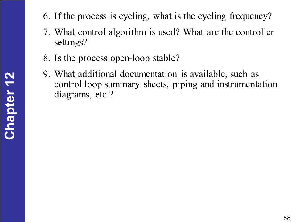If the process is cycling, what is the cycling frequency
