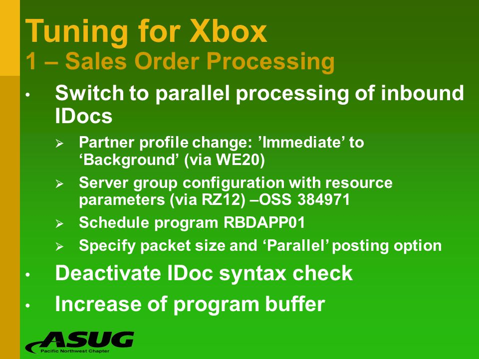 Tuning for Xbox 1 – Sales Order Processing