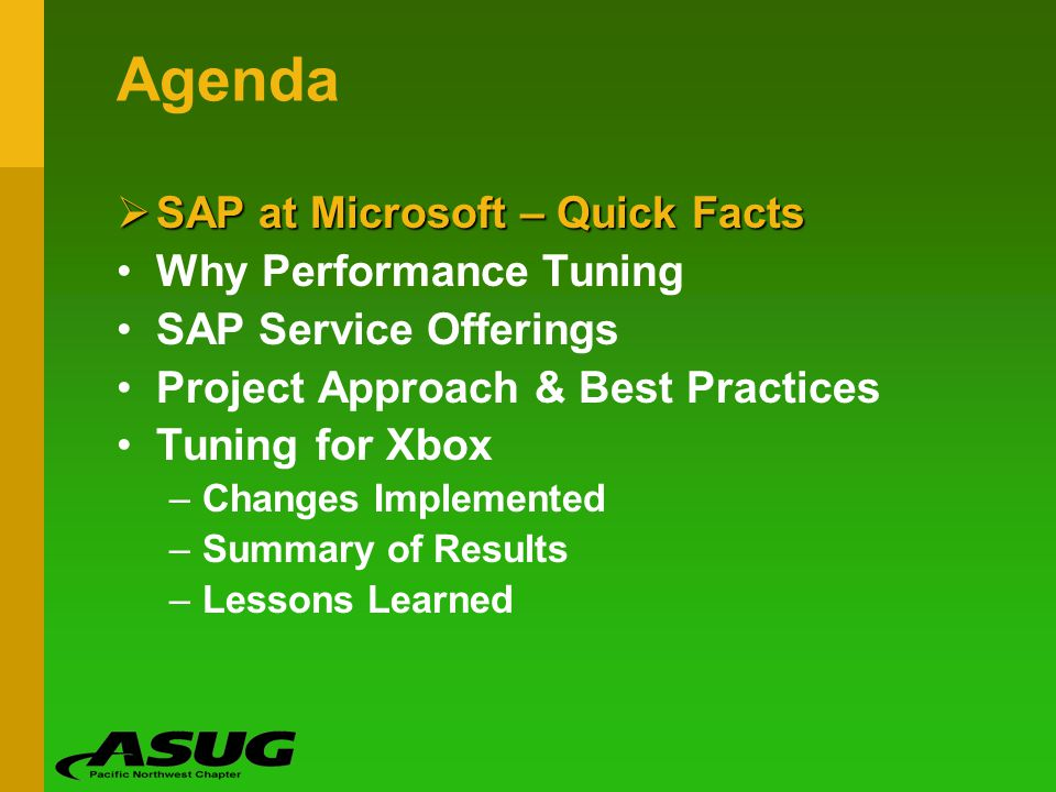 Agenda SAP at Microsoft – Quick Facts Why Performance Tuning