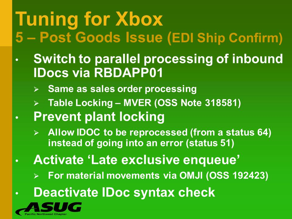 Tuning for Xbox 5 – Post Goods Issue (EDI Ship Confirm)