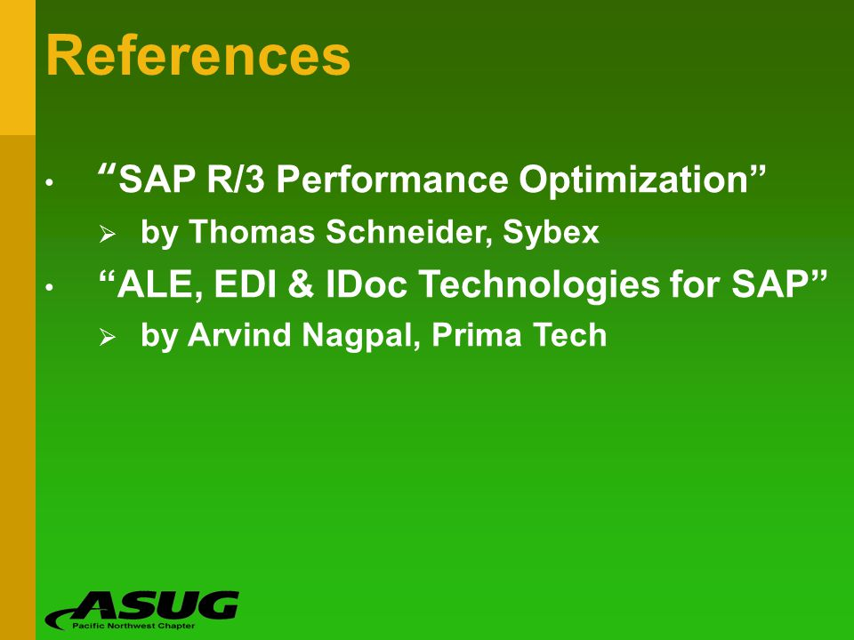 References SAP R/3 Performance Optimization