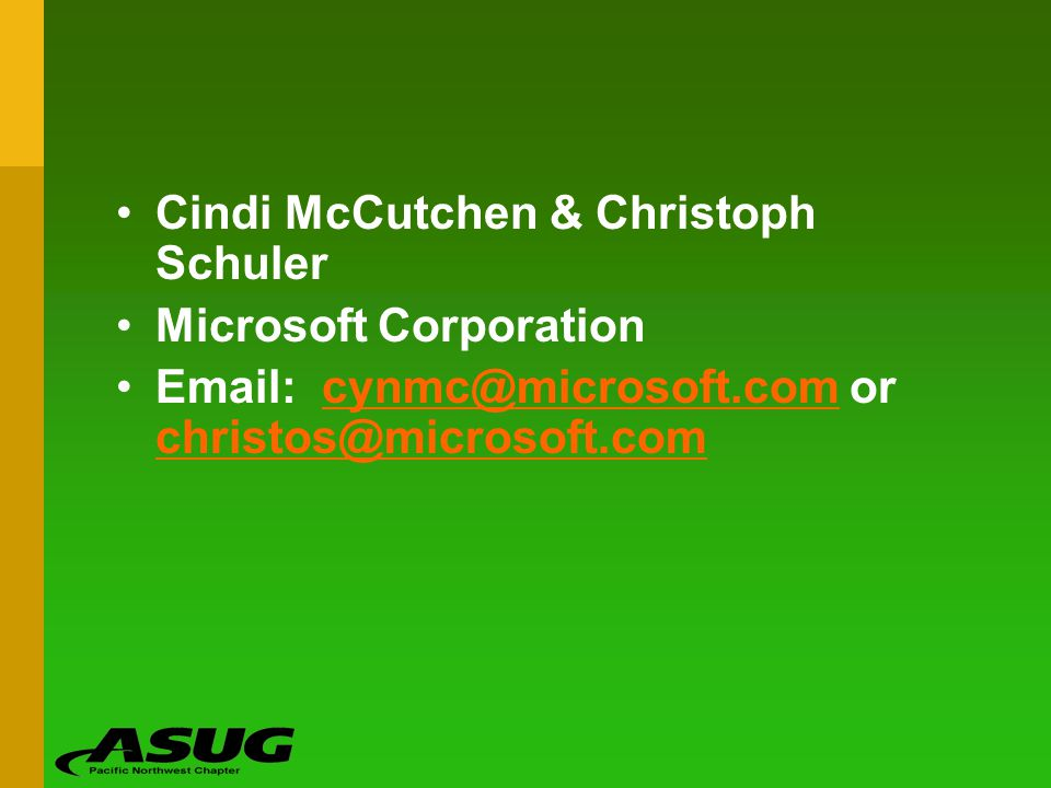 Cindi McCutchen & Christoph Schuler Microsoft Corporation