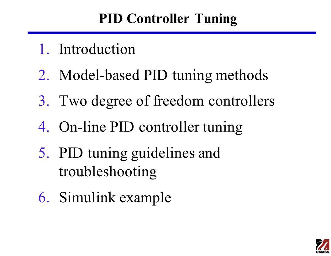 Model-based PID tuning methods Two degree of freedom controllers