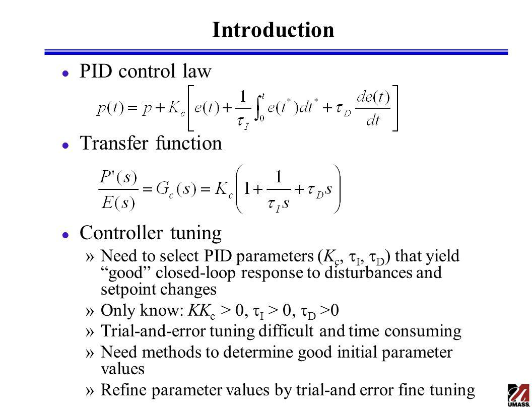 Introduction PID control law Transfer function Controller tuning