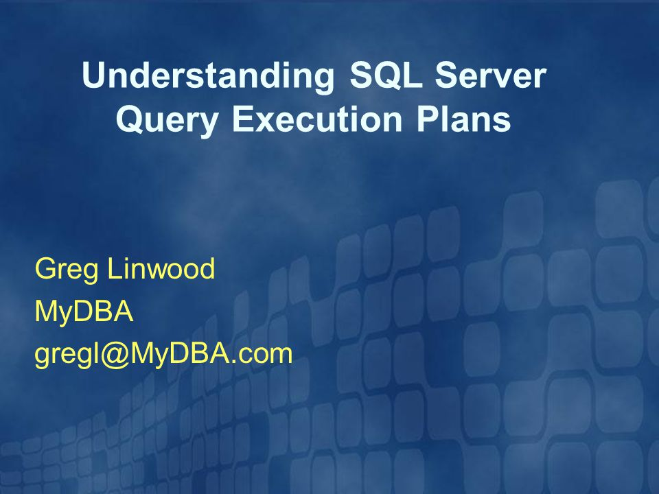 Understanding SQL Server Query Execution Plans