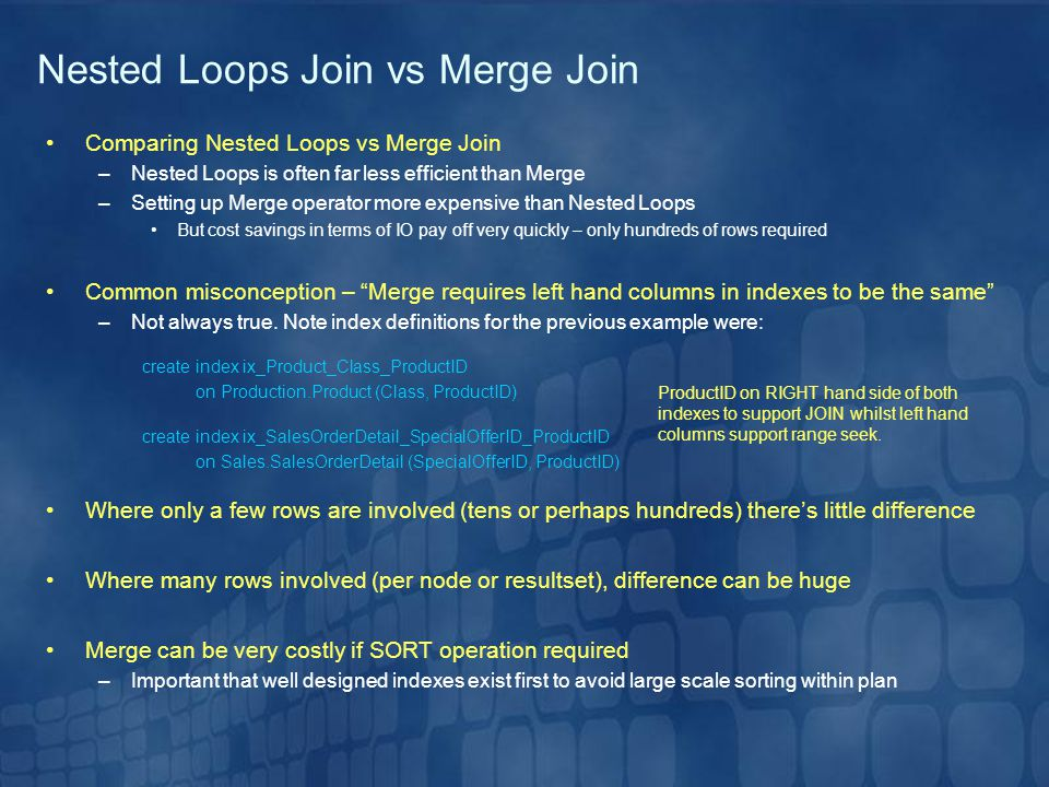 Nested Loops Join vs Merge Join