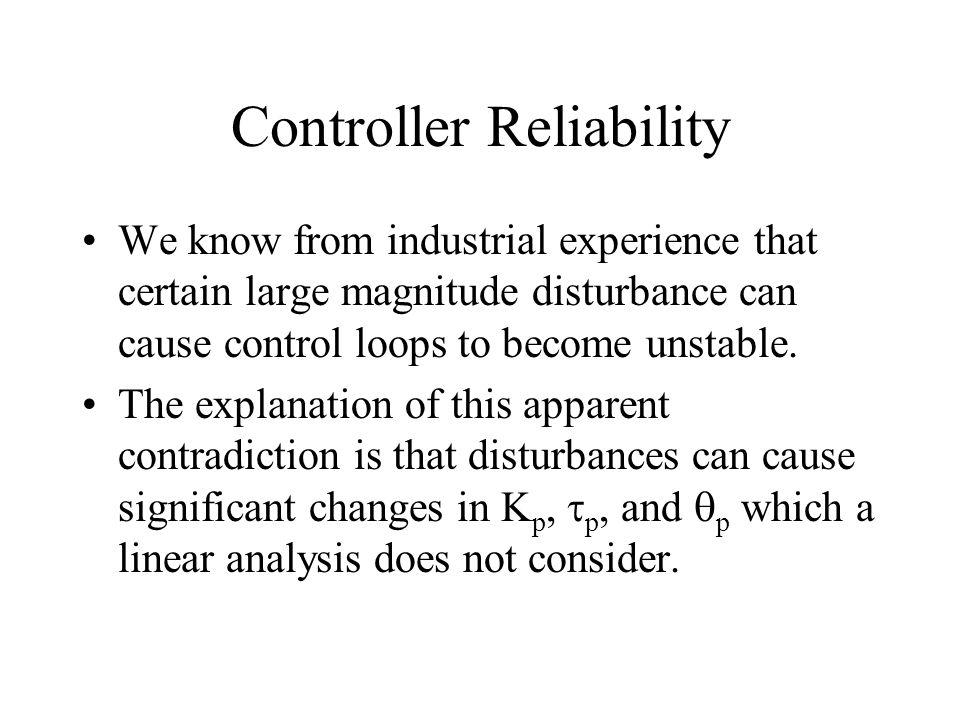 Controller Reliability