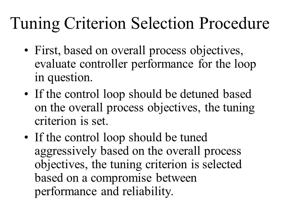 Tuning Criterion Selection Procedure