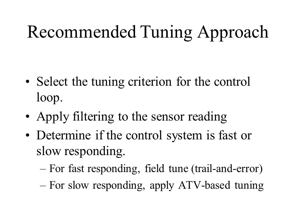 Recommended Tuning Approach