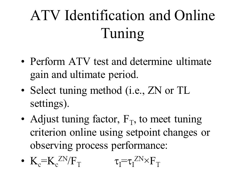 ATV Identification and Online Tuning