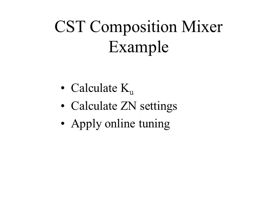CST Composition Mixer Example