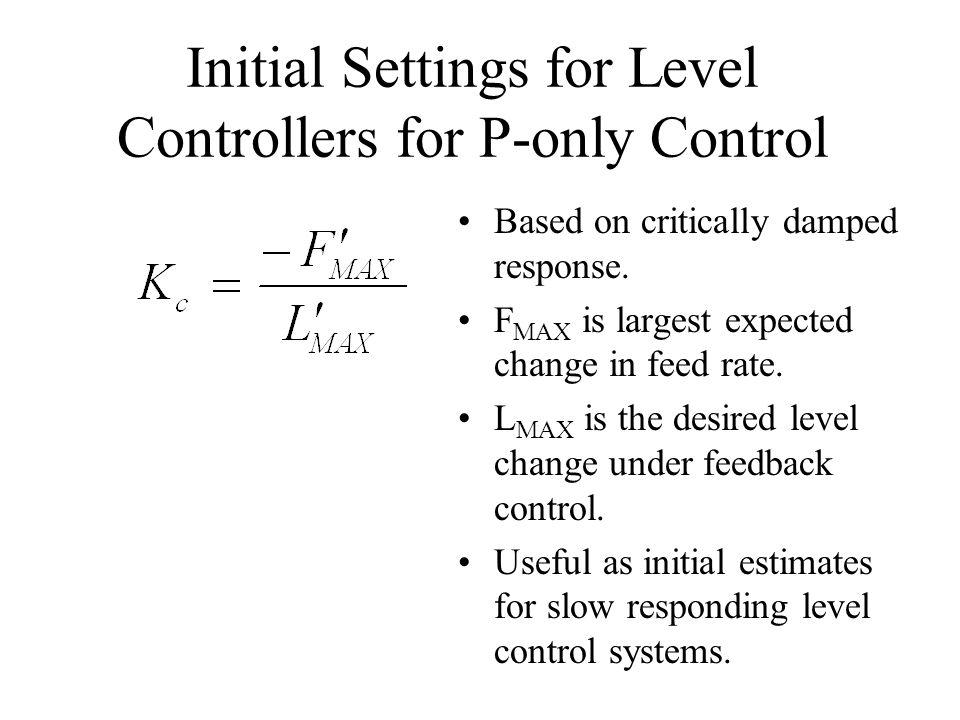 Initial Settings for Level Controllers for P-only Control
