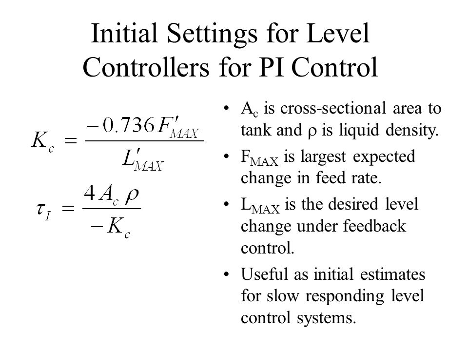 Initial Settings for Level Controllers for PI Control