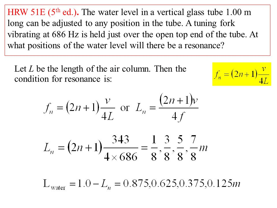 HRW 51E (5th ed. ). The water level in a vertical glass tube 1