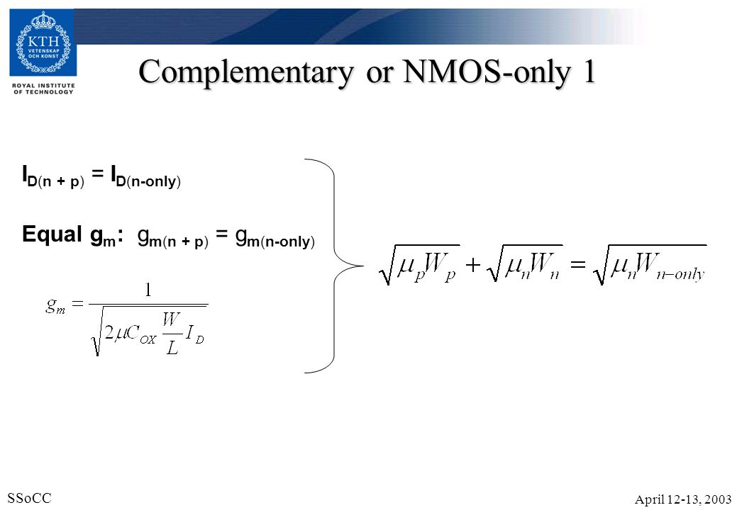 Complementary or NMOS-only 1