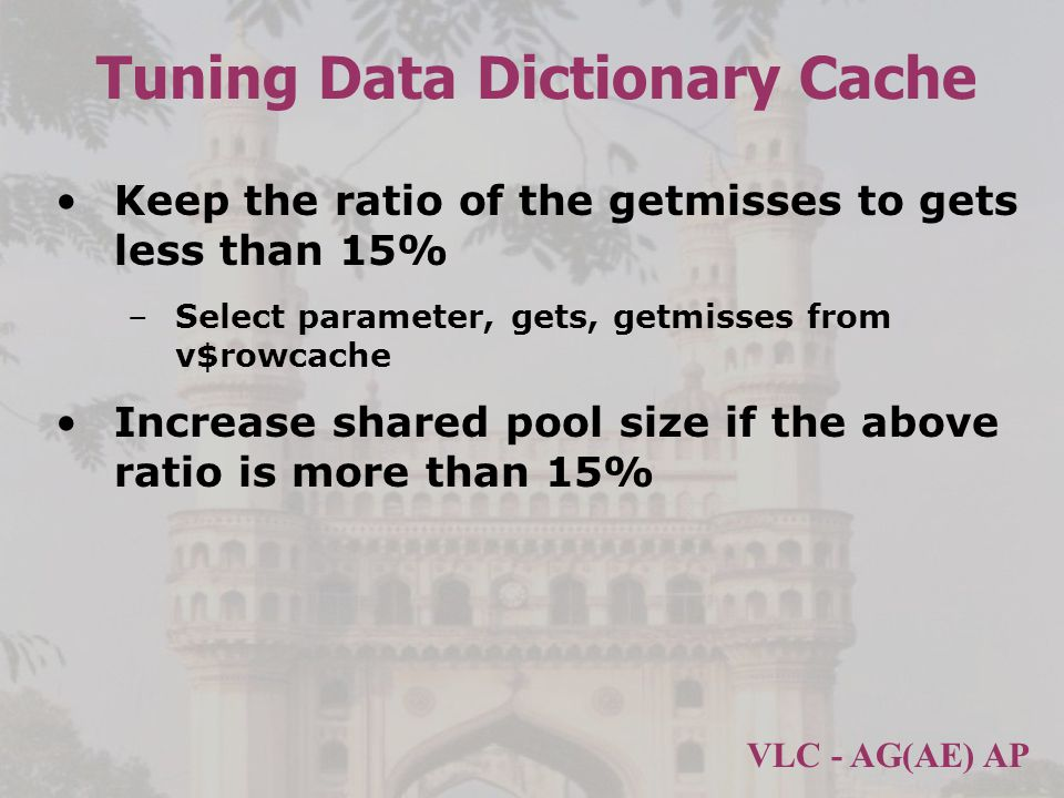 Tuning Data Dictionary Cache