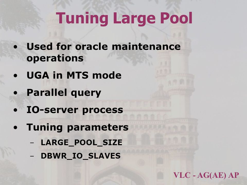 Tuning Large Pool Used for oracle maintenance operations