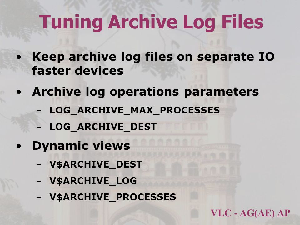 Tuning Archive Log Files
