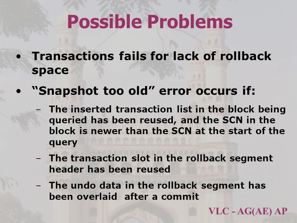 Possible Problems Transactions fails for lack of rollback space