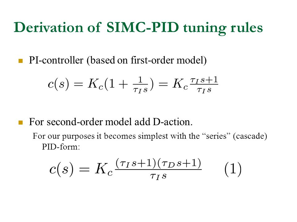 Derivation of SIMC-PID tuning rules