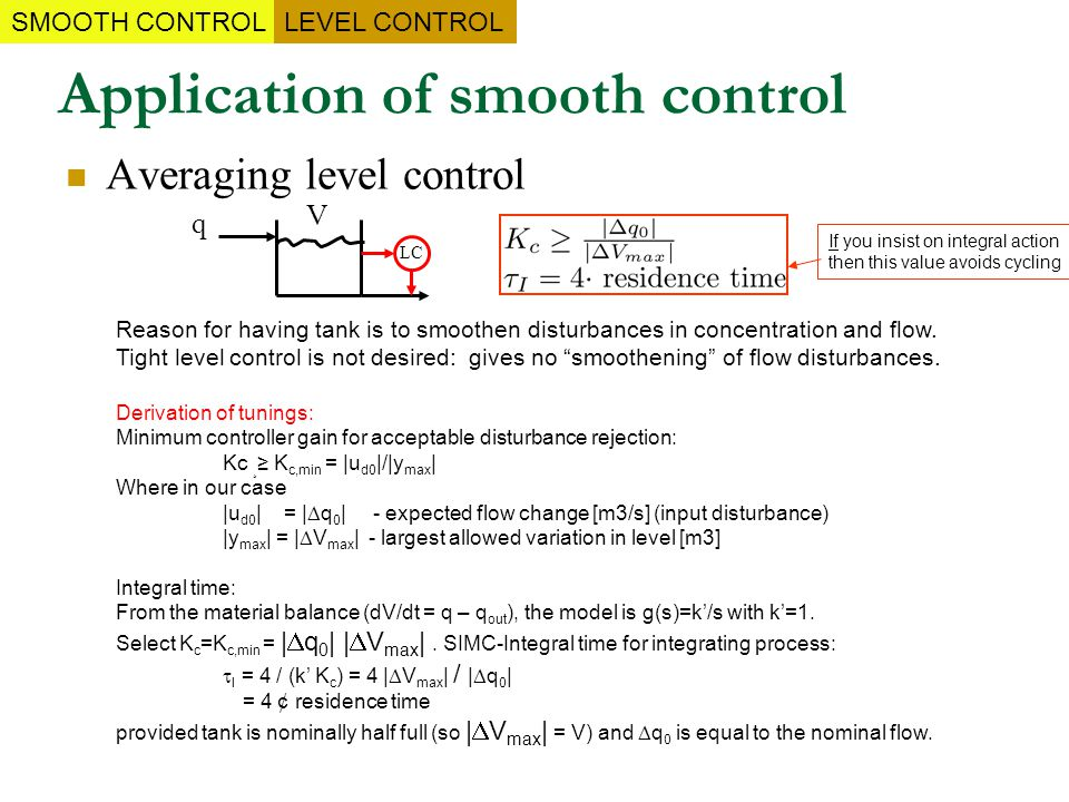 Application of smooth control