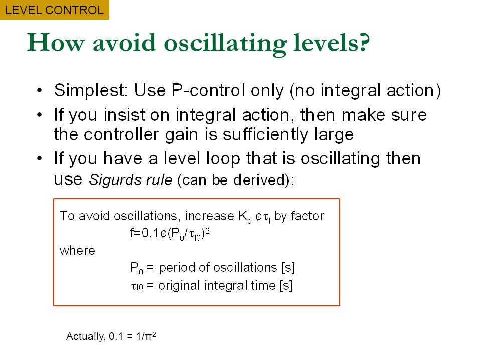 How avoid oscillating levels