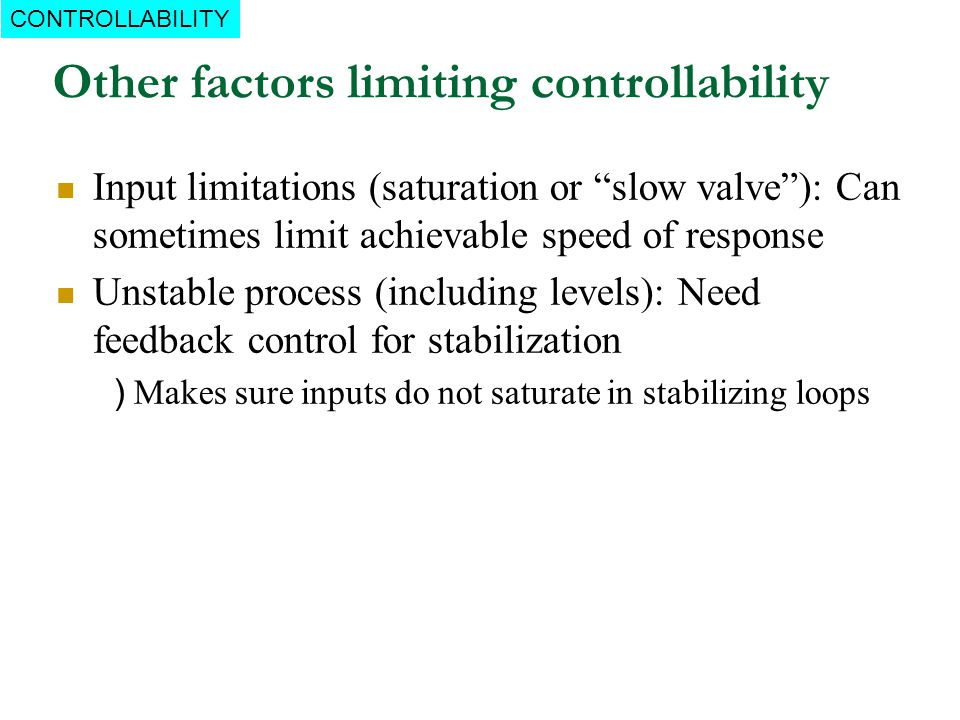 Other factors limiting controllability
