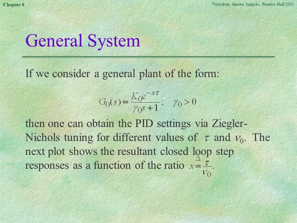 General System If we consider a general plant of the form: