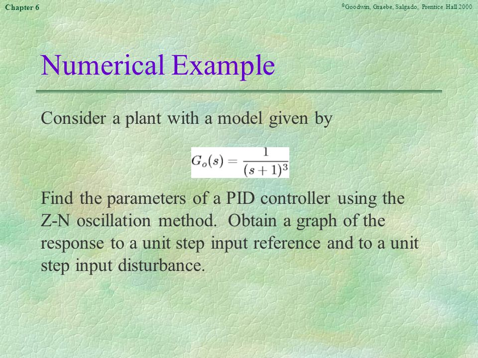 Numerical Example Consider a plant with a model given by