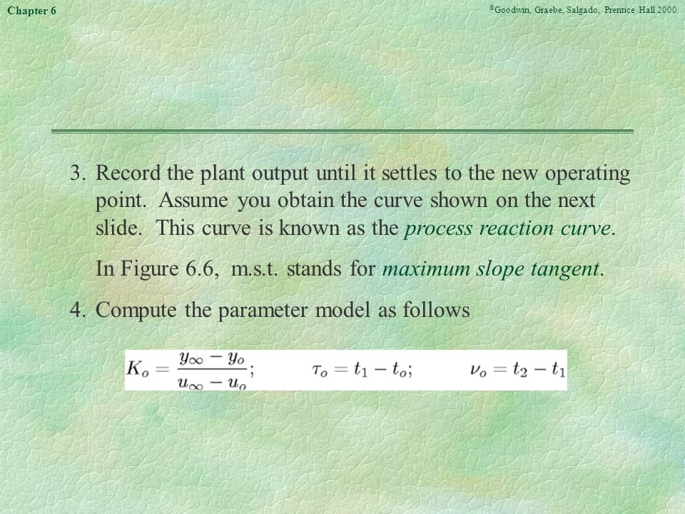 3. Record the plant output until it settles to the new operating point