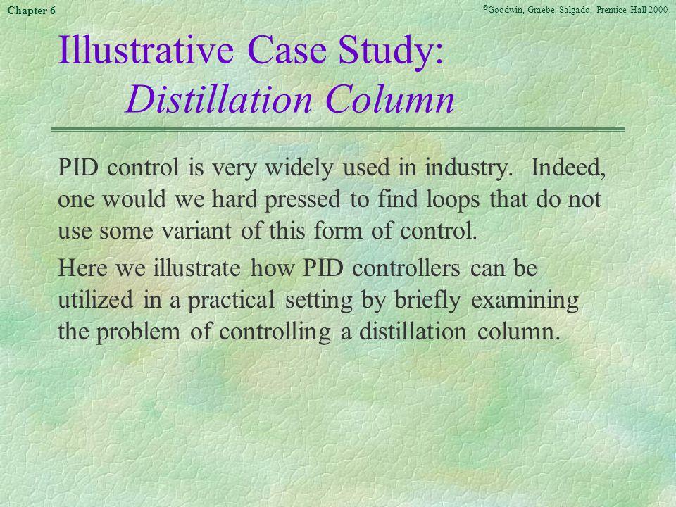 Illustrative Case Study: Distillation Column