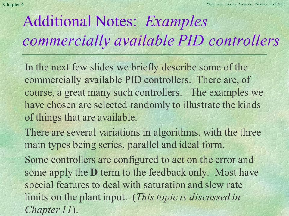 Additional Notes: Examples commercially available PID controllers